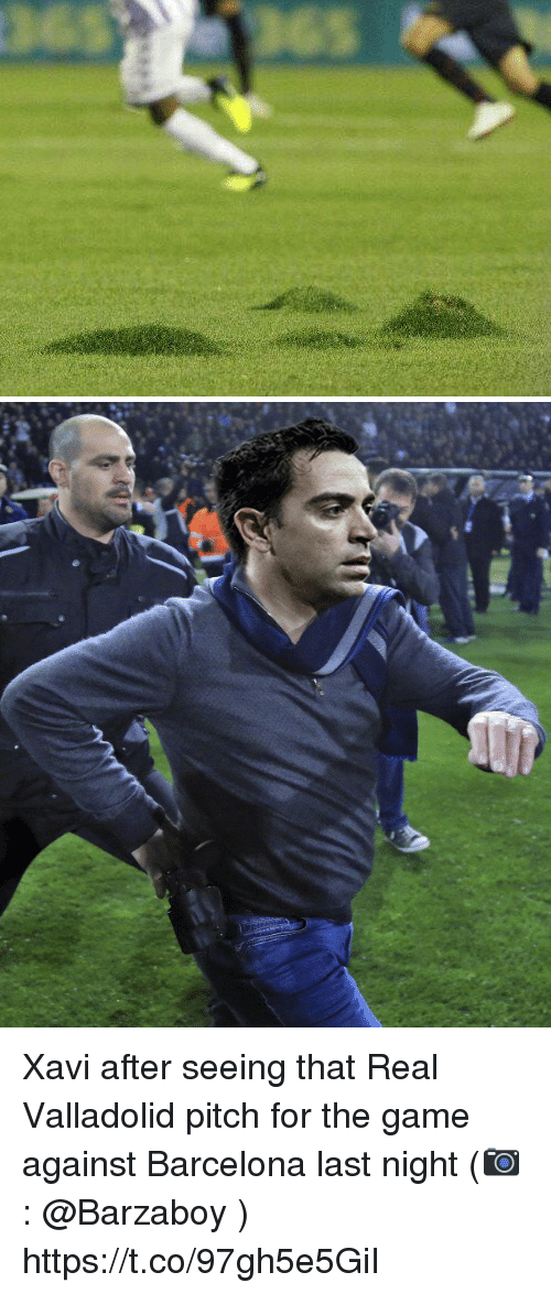 xavi: Xavi after seeing that Real Valladolid pitch for the game against Barcelona last night (📷: @Barzaboy ) https://t.co/97gh5e5GiI