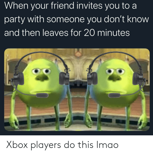 Xbox: Xbox players do this lmao