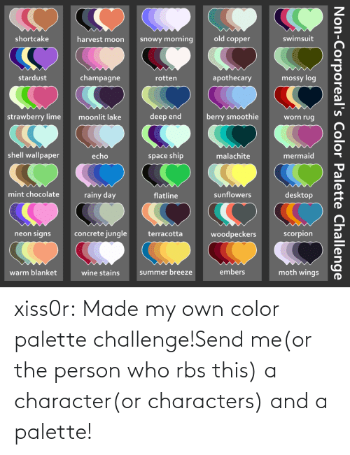 person: xiss0r:  Made my own color palette challenge!Send me(or the person who rbs this) a character(or characters) and a palette!