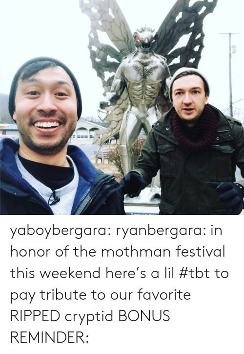 Instagram, Target, and Tbt: yaboybergara:  ryanbergara: in honor of the mothman festival this weekend here's a lil #tbt to pay tribute to our favorite RIPPED cryptid BONUS REMINDER: