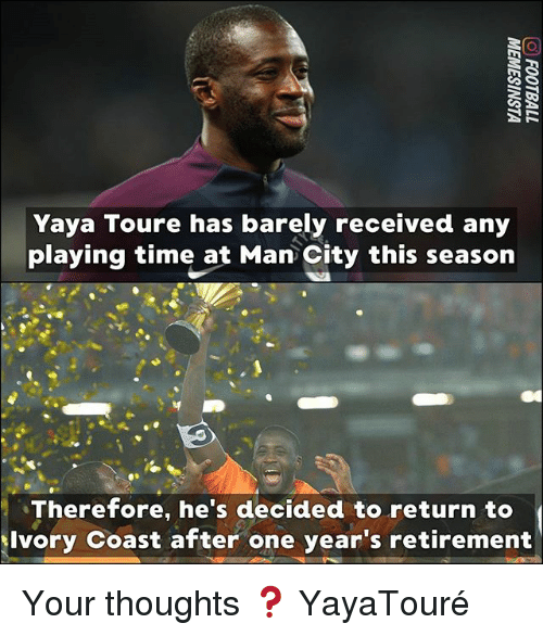 yaya: Yaya Toure has barely received any  playing time at Man City this season  Therefore, he's decided to return to  Ivory Coast after one year's retirement Your thoughts ❓ YayaTouré