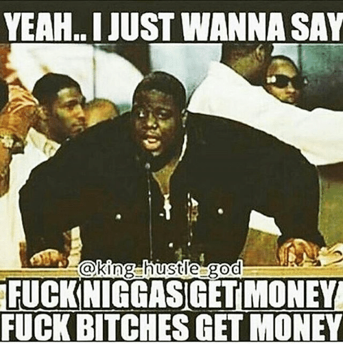 Fuck all the bitches in the club