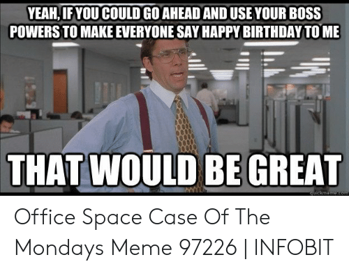Yeahif You Could Go Ahead And Use Your Boss Powers To Make