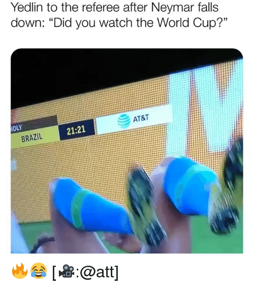 """Memes, Neymar, and World Cup: Yedlin to the referee after Neymar falls  down: """"Did you watch the World Cup?""""  AT&  21:21  BRAZIL 🔥😂 [🎥:@att]"""