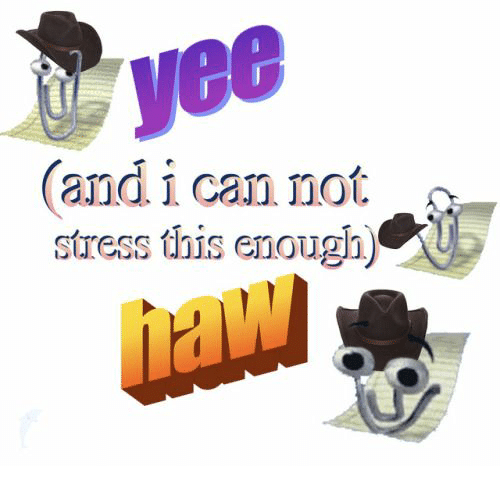 Yee, Stress, and Can: yee  and i can not  stress this enough)