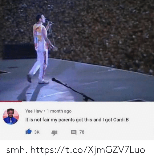 yee: Yee Haw 1 month ago  It is not fair my parents got this and I got Cardi B  I3K  78 smh. https://t.co/XjmGZV7Luo