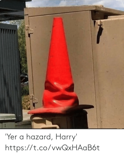 hazard: 'Yer a hazard, Harry' https://t.co/vwQxHAaB6t