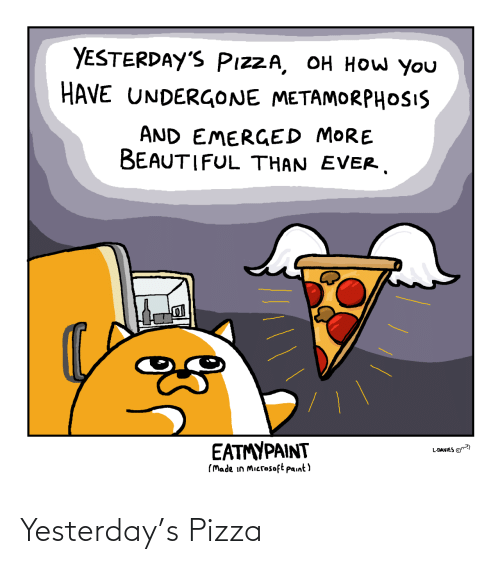 yesterday: Yesterday's Pizza