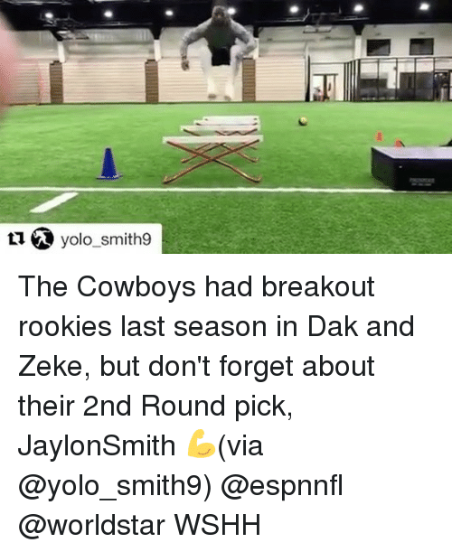 breakout: yolo smith9 The Cowboys had breakout rookies last season in Dak and Zeke, but don't forget about their 2nd Round pick, JaylonSmith 💪(via @yolo_smith9) @espnnfl @worldstar WSHH