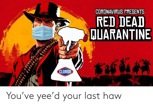 yee: You've yee'd your last haw