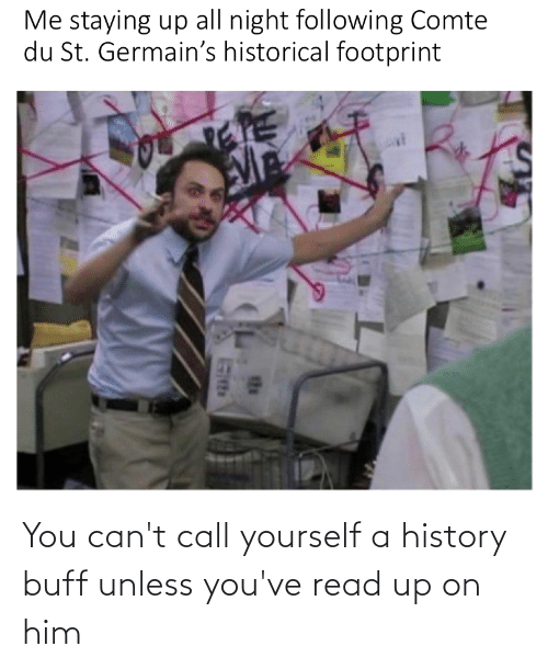 History, Him, and You: You can't call yourself a history buff unless you've read up on him