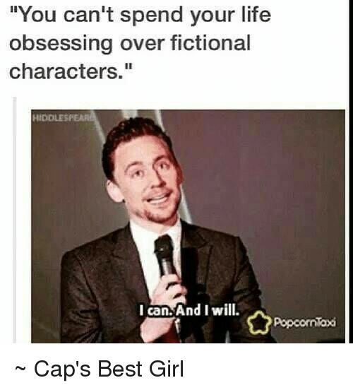you cant spend your life obsessing over fictional characters i 3438678 🇲🇽 25 best memes about fictional character fictional