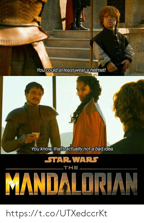 Star Wars: You could at least wear a helmet!  You know, that's actually not a bad idea.  STAR WARS  THE  MANDALORIAN https://t.co/UTXedccrKt