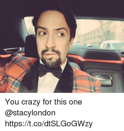 Crazy, Memes, and 🤖: You crazy for this one @stacylondon https://t.co/dtSLGoGWzy