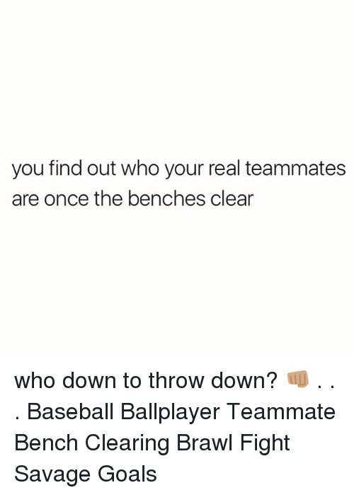Brawle: you find out who your real teammates  are once the benches clear who down to throw down? 👊🏽 . . . Baseball Ballplayer Teammate Bench Clearing Brawl Fight Savage Goals