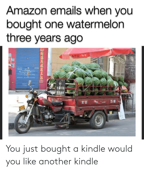 You Like: You just bought a kindle would you like another kindle