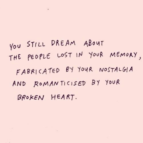 Roman: You STILL DREAM ABouT  THE PEOPLE LOST IN YouR MEMoAY  FABRICATED BY Yo4R NOSTALGIA  AND ROMAN TICISED By YoUR  BROKEN HEART