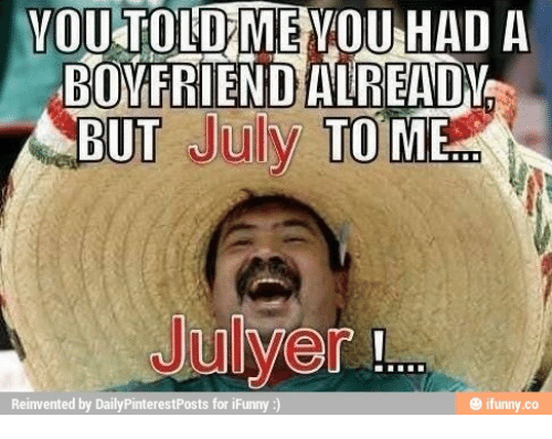 you told me you had a boyfriend alrea abut july 14744490 🇲🇽 25 best memes about ifunny racist ifunny racist memes