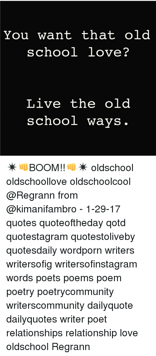 You Want That Old School Love? Live the Old School Ways ...