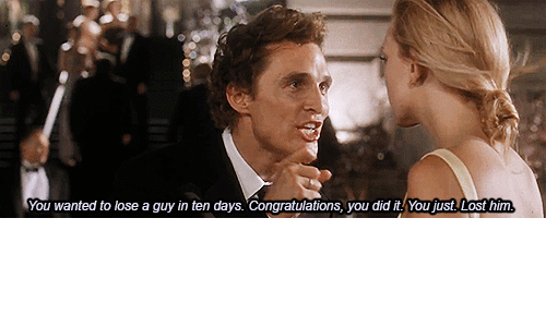Lost, Congratulations, and Wanted: You wanted to lose a guy in ten days. Congratulations, you did itYou just. Lost him