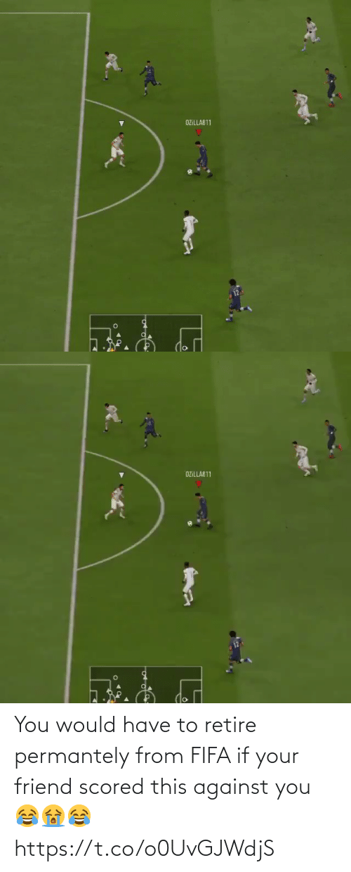 If Your: You would have to retire permantely from FIFA if your friend scored this against you 😂😭😂  https://t.co/o0UvGJWdjS