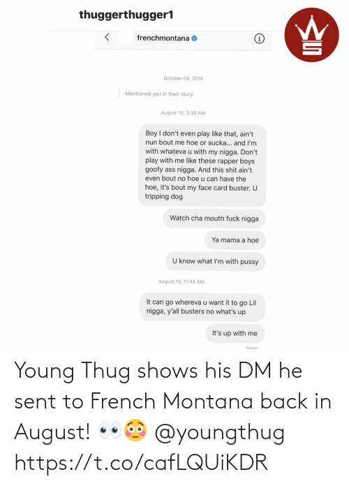 Young Thug: Young Thug shows his DM he sent to French Montana back in August! 👀😳 @youngthug https://t.co/cafLQUiKDR