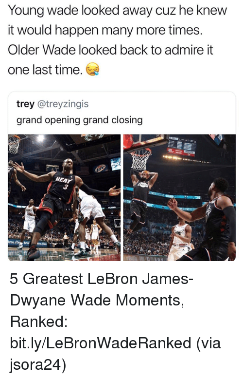 Dwyane Wade, LeBron James, and Nba: Young wade looked away cuz he knew  it would happen many more times.  Older Wade looked back to admire it  one last time.  trey @treyzingis  grand opening grand closing  HEAT 5 Greatest LeBron James-Dwyane Wade Moments, Ranked: bit.ly/LeBronWadeRanked  (via jsora24)