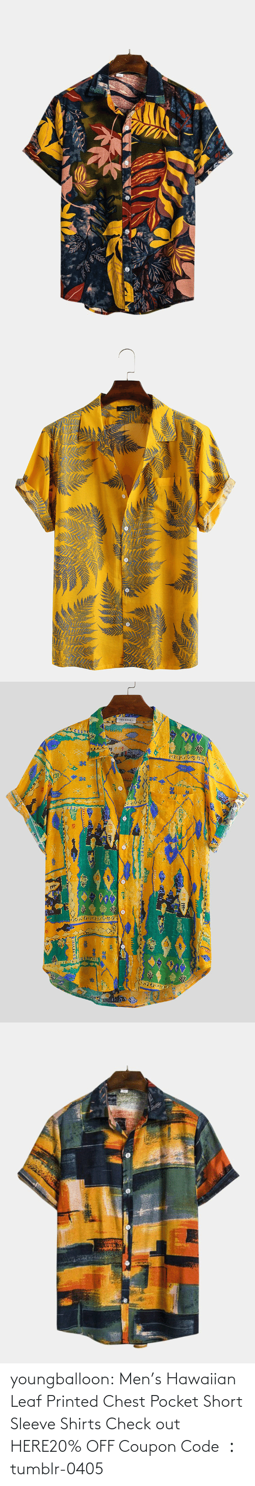 out: youngballoon:  Men's Hawaiian Leaf Printed Chest Pocket Short Sleeve Shirts Check out HERE20% OFF Coupon Code : tumblr-0405