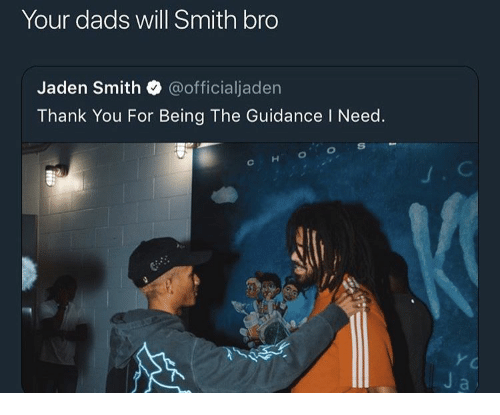 Jaden Smith, Will Smith, and Thank You: Your dads will Smith bro  Jaden Smith @officialjaden  Thank You For Being The Guidance I Need