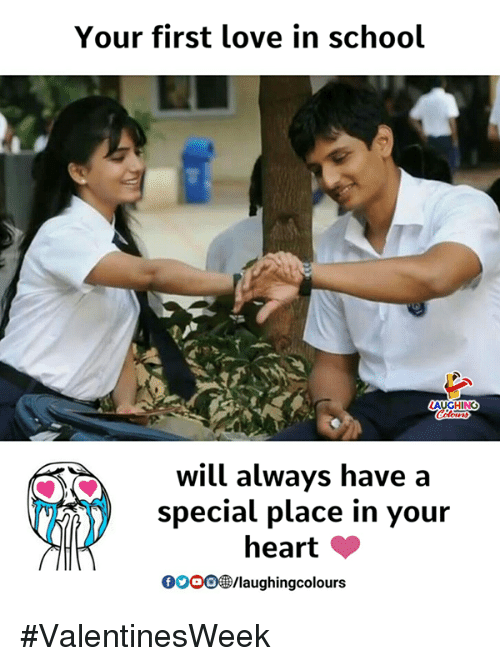 Gooo, Love, and School: Your first love in school  will always have a  special place in your  heart  GOOO®/laughingcolours #ValentinesWeek