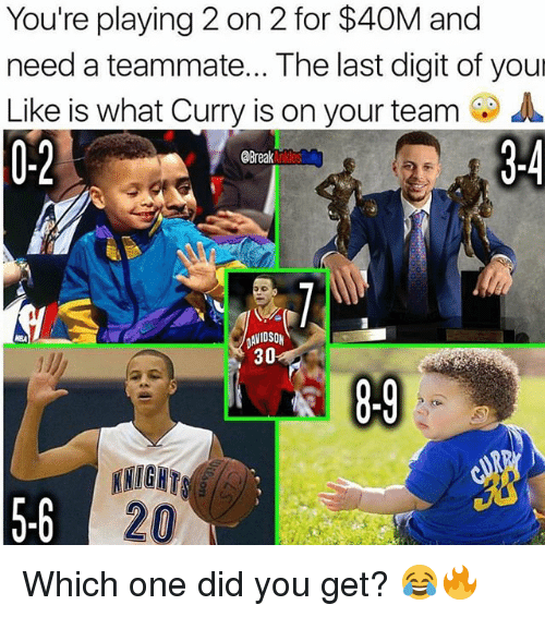 digitalism: You're playing 2 on 2 for $40M and  need a teammate... The last digit of your  Like is what Curry is on your team A  0-2  Break  AVIDSON  30  5-6  20 Which one did you get? 😂🔥