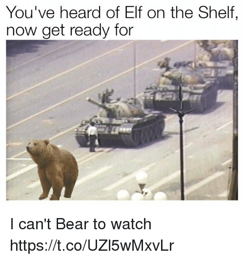 Elf, Elf on the Shelf, and Bear: You've heard of Elf on the Shelf,  now get ready for I can't Bear to watch https://t.co/UZl5wMxvLr