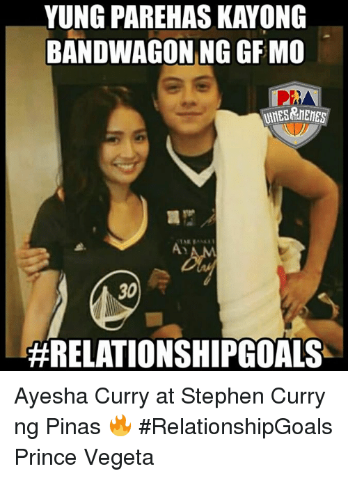 Ayesha Curry: YUNG PAREHASKAYONG  BANDWAGON NG GFMO  30  #RELATIONSHIP GOALS Ayesha Curry at Stephen Curry ng Pinas 🔥 #RelationshipGoals  Prince Vegeta