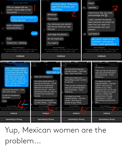 Mexican: Yup, Mexican women are the problem...