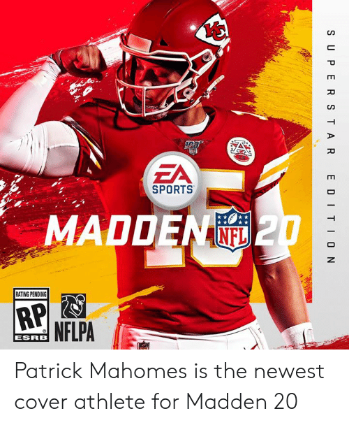 Sports, Madden, and For: ZA  SPORTS  MADDEN  NE  RATING PENDING  NFLPA  ESRRB Patrick Mahomes is the newest cover athlete for Madden 20