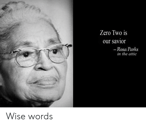Anime, Rosa Parks, and Zero: Zero Two is  our savior  - Rosa Parks  in the attic Wise words